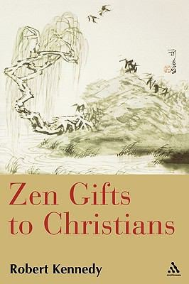 Zen Gifts to Christians 9780826416544