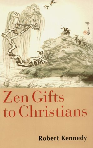 Zen Gifts to Christians 9780826412829