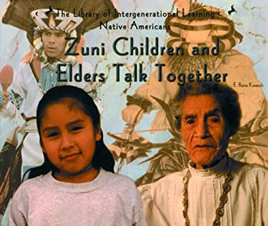 Zuni Children and Elders Talk Together 9780823952274