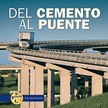 del Cemento al Puente = From Cement to Bridge 9780822564980