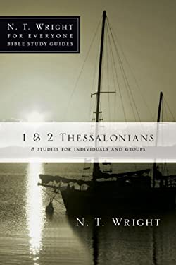 1 & 2 Thessalonians: 8 Studies for Individuals and Groups 9780830821938