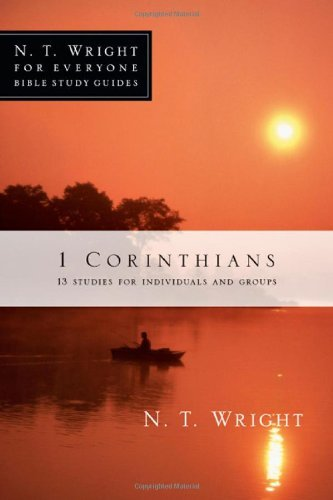 1 Corinthians: 13 Studies for Individuals and Groups 9780830821877