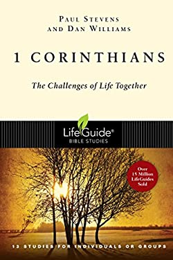 1 Corinthians: The Challenges of Life Together 9780830830091