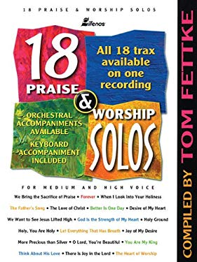 18 Praise & Worship Solos: For Medium and High Voice 9780834172845