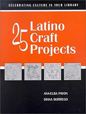 25 Latino Craft Projects 9780838908334