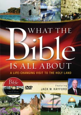 What the Bible Is All about Holy Land Tour DVD: A Life-Changing Visit to the Holy Land 9780830759682