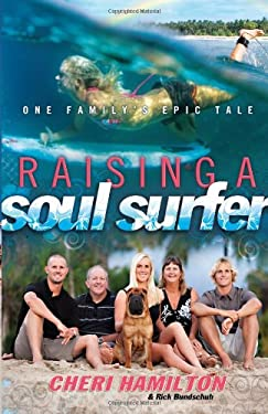 Raising a Soul Surfer: One Family's Epic Tale 9780830759699