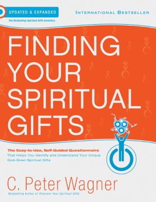 Finding Your Spiritual Gifts: The Easy-To-Use, Self-Guided Questionnaire 9780830762163