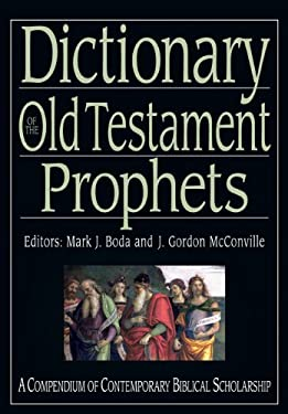 Dictionary of the Old Testament: Prophets 9780830817849