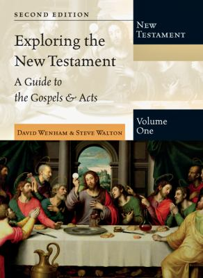 Exploring the New Testament, Volume 1: A Guide to the Gospels & Acts 9780830825394