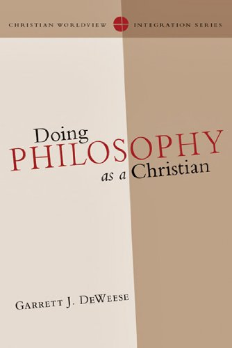 Doing Philosophy as a Christian 9780830828111