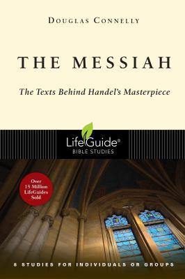 Messiah : The Texts Behind Handel's Masterpiece