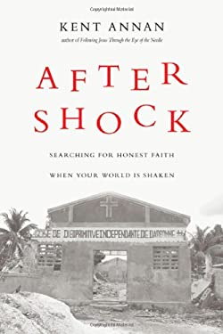 After Shock: Searching for Honest Faith When Your World Is Shaken 9780830836178