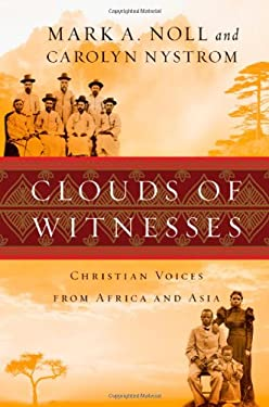 Clouds of Witnesses: Christian Voices from Africa and Asia 9780830838349