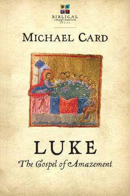 Luke: The Gospel of Amazement 9780830838356