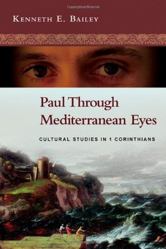 Paul Through Mediterranean Eyes: Cultural Studies in 1 Corinthians 9780830839346