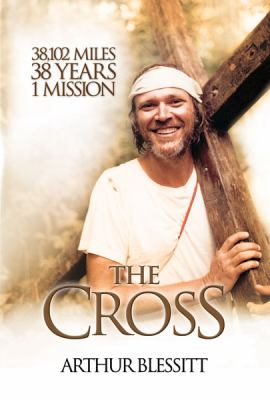 The Cross: 38,102 Miles. 38 Years. 1 Mission. 9780830856312