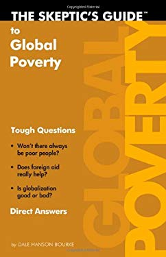 The Skeptic's Guide to Global Poverty: Tough Questions, Direct Answers 9780830857548