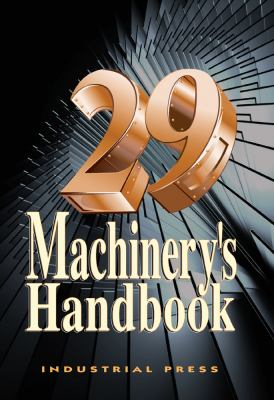 Machinery's Handbook 9780831129019
