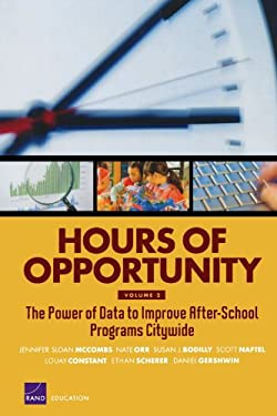 Hours of Opportunity: The Power of Data to Improve After-School Programs Citywide 9780833050496