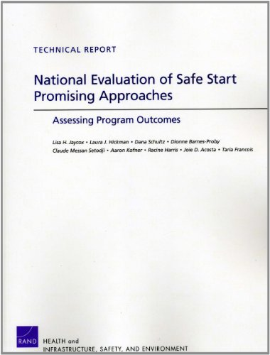 National Evaluation of Safe Start Promising Approaches: Assessing Program Outcomes 9780833058225
