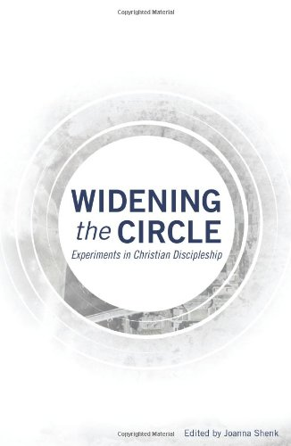 Widening the Circle: Experiments in Christian Discipleship 9780836195583
