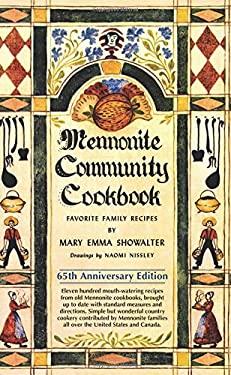 Mennonite Community Cookbook: 65th Anniversary Edition