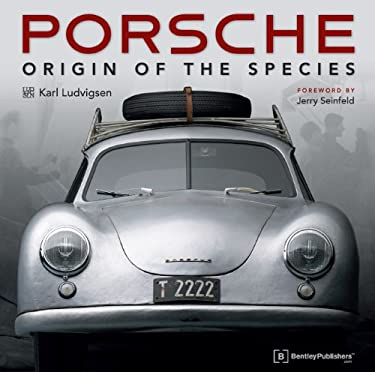 Porsche - Origin of the Species: Foreword by Jerry Seinfeld 9780837613314