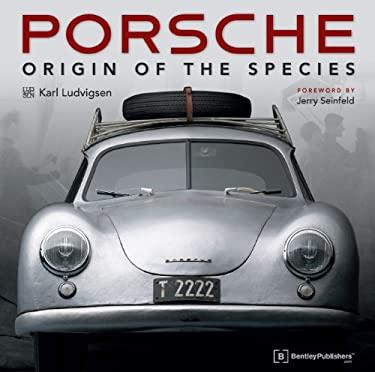 Porsche - Origin of the Species: Foreword by Jerry Seinfeld