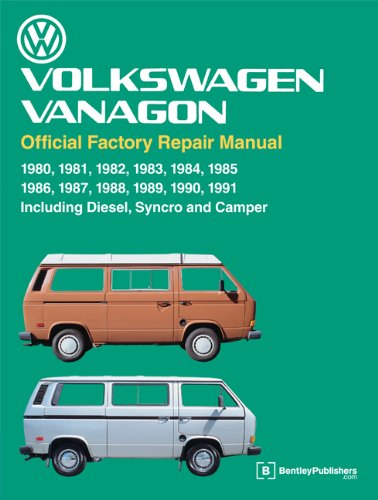 Volkswagen Vanagon Official Factory Repair Manual: 1980, 1981, 1982, 1983, 1984, 1985, 1986, 1987, 1988, 1989, 1990, 1991: Including Diesel, Syncro, a 9780837616650