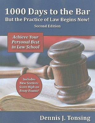 1000 Days to the Bar: But the Practice of Law Begins Now 9780837738130