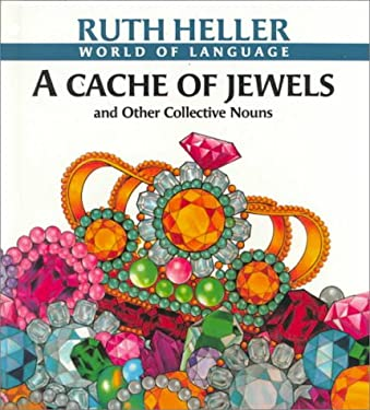 A Cache of Jewels and Other Collective Nouns 9780833558619