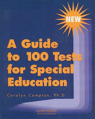 A Guide to 100 Tests for Special Education 9780835916110