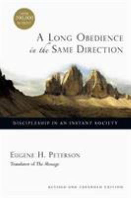 A Long Obedience in the Same Direction: Discipleship in an Instant Society 9780830822577