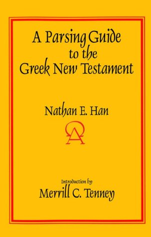 A Parsing Guide to the Greek New Testament 9780836136937