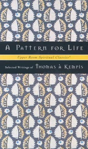 A Pattern for Life 9780835808354