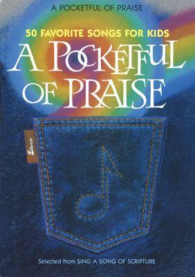 A Pocketful of Praise: 50 Favorite Songs for Kids 9780834192836