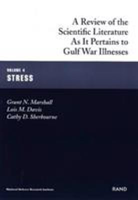 A Review of the Scientific Literature as It Pertains to Gulf War Illnesses: Stress 9780833026798