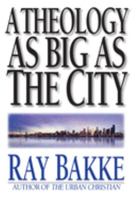 A Theology as Big as the City 9780830818907