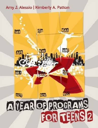 A Year of Programs for Teens 2 9780838910511