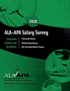 ALA-APA Salary Survey: Librarian--Public and Academic 9780838985434