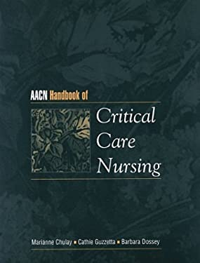 Aacn Handbook of Critical Care Nursing [With *] 9780838503461