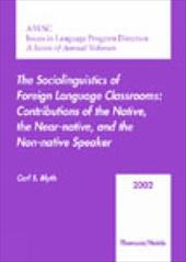 Aausc 2002: The Sociolinguistics of Foreign Language Classrooms: Contributions of the Native, the Near-Native, and the Non-Native
