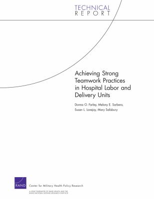 Achieving Strong Teamwork Practices in Hospital Labor and Delivery Units 9780833050557
