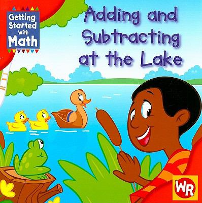 Adding and Subtracting at the Lake 9780836889888
