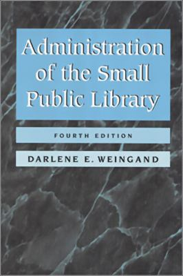 Administration of the Small Pu 9780838907948