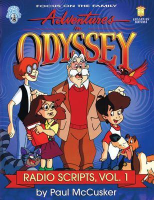 Adventures in Odyssey: Radio Scripts, Volume 1 9780834196940