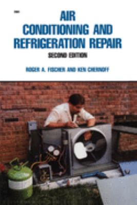 Air Conditioning and Refrigeration Repair 9780830628810