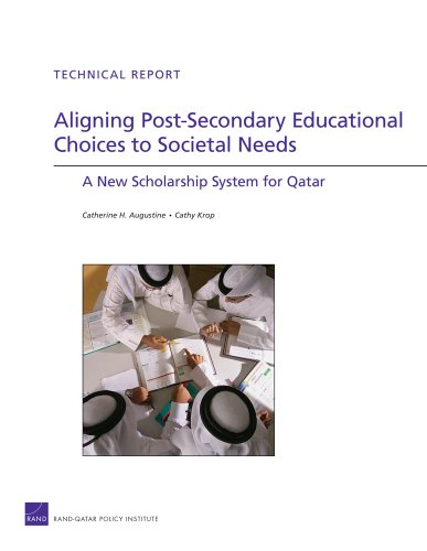 Aligning Post-Secondary Educational Choices to Societal Needs: A New Scholarship System for Qatar 9780833044204