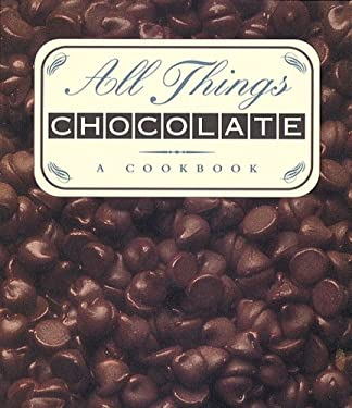 All Things Chocolate 9780836230611